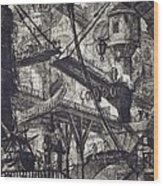 Carceri Vii Wood Print by Giovanni Battista Piranesi