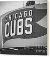 Chicago Cubs Wrigley Field Sign Black And White Picture Wood Print by Paul Velgos
