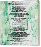 Desiderata - Words Of Wisdom Wood Print by Sharon Cummings