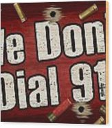 Dial 911 Wood Print by JQ Licensing