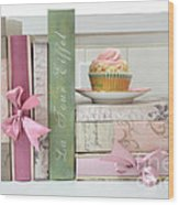 Dreamy Romantic Pastel Shabby Chic Cottage Chic Books With Pink Cupcake - Food Photography Wood Print by Kathy Fornal