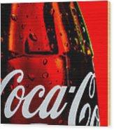 Drink Coca Cola Wood Print by Bob Orsillo