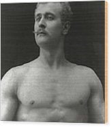 Eugen Sandow Wood Print by American Photographer