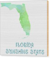 Florida - Sunshine State - Map - State Phrase - Geology Wood Print by Andee Design