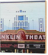 Franklin Theatre Wood Print by Anthony Jones