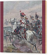 Garde Imperiale 1857 With Fgb Border Wood Print by A Morddel