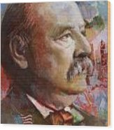 Grover Cleveland Wood Print by Corporate Art Task Force