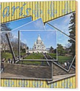 High On A Hill In Paris - Sacre Coeur Wood Print by Mark E Tisdale