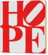 Hope 20130710 Red White Wood Print by Wingsdomain Art and Photography
