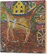 Horse And Cart Wood Print by Dozel Lake