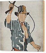 Indiana Jones - Harrison Ford Wood Print by Ayse Deniz