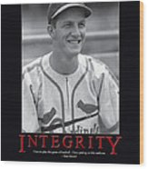 Integrity Stan Musial Wood Print by Retro Images Archive