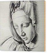 La Pieta Madonna Wood Print by Heather Calderon