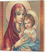 Madonna And Sitting Baby Jesus Wood Print by Zorina Baldescu