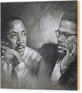 Martin Luther King Jr And Malcolm X Wood Print by Ylli Haruni