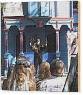 Maryland Renaissance Festival - A Fool Named O - 121229 Wood Print by DC Photographer
