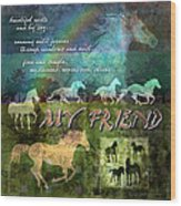 My Friend Horses Wood Print by Evie Cook