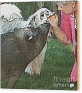 My Pig And Dog Friends Wood Print by Artist and Photographer Laura Wrede