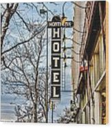 Northern Hotel Wood Print by Baywest Imaging