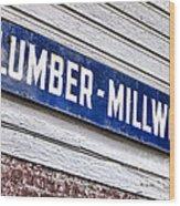 Old Lumberyard Sign Wood Print by Olivier Le Queinec