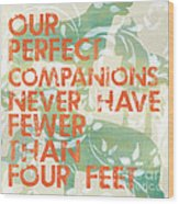 Our Perfect Companion Wood Print by Debbie DeWitt
