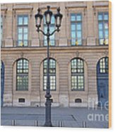 Paris Place Vendome Street Architecture Blue Doors And Street Lamps  Wood Print by Kathy Fornal