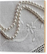 Pearls And Old Linen Wood Print by Barbara Griffin
