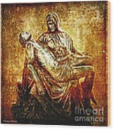 Pieta Via Dolorosa 13 Wood Print by Lianne Schneider