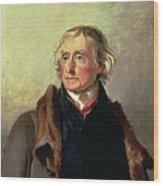 Portrait Of Thomas Jefferson Wood Print by Thomas Sully