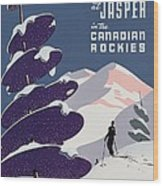 Poster Advertising The Canadian Ski Resort Jasper Wood Print by Canadian School