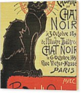 Reopening Of The Chat Noir Cabaret Wood Print by Theophile Alexandre Steinlen
