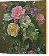 Roses In A Glass Vase Wood Print by Albert Williams