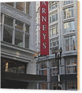San Francisco Barneys Department Store - 5d20544 Wood Print by Wingsdomain Art and Photography