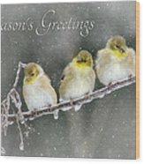 Season's Greetings Wood Print by Lori Deiter