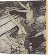 Siegfried Siegfried Our Warning Is True Flee Oh Flee From The Curse Wood Print by Arthur Rackham