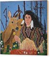 Squaw With Deer Wood Print by Linda Egland