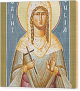 St Julia Of Carthage Wood Print by Julia Bridget Hayes