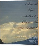 Sun Rays 1 Peter Chapter 4 Verse 8 Wood Print by Jannice Walker