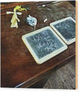 Teacher - School Slates Wood Print by Susan Savad