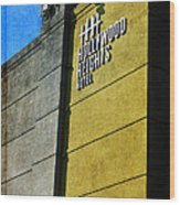 The Hollywood Heights Hotel Wood Print by Janice Rae Pariza