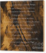 The Serenity Prayer Wood Print by Andrea Anderegg
