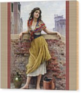 The Water Carrier Poster Wood Print by Eugene de Blaas
