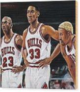 Threepeat - Chicago Bulls - Michael Jordan Scottie Pippen Dennis Rodman Wood Print by Prashant Shah