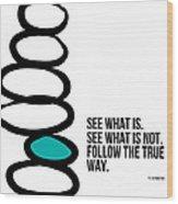 True Way Wood Print by Linda Woods