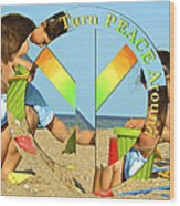 Turn Peace Around 2 Wood Print by Charlie and Norma Brock