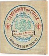 Vintage Cheese Label 4 Wood Print by Debbie DeWitt