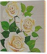White Roses - Vertical Wood Print by Carol Sabo