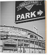 Wrigleyville Sign And Wrigley Field In Black And White Wood Print by Paul Velgos