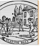 Baseball Game, 1820 Wood Print by Granger