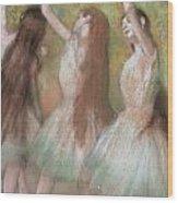Green Dancers Wood Print by Edgar Degas